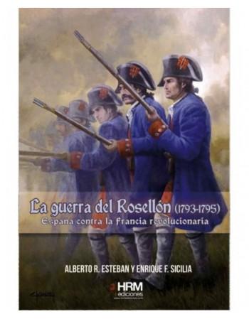 La Guerra del Rosellón...