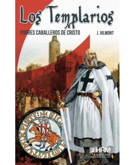 Los Templarios: Pobres caballeros de Cristo