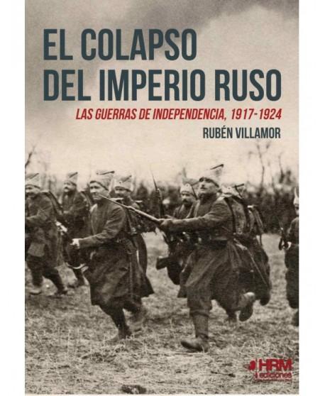 El colapso del Imperio Ruso: Las guerras de independencia, 1917-1924