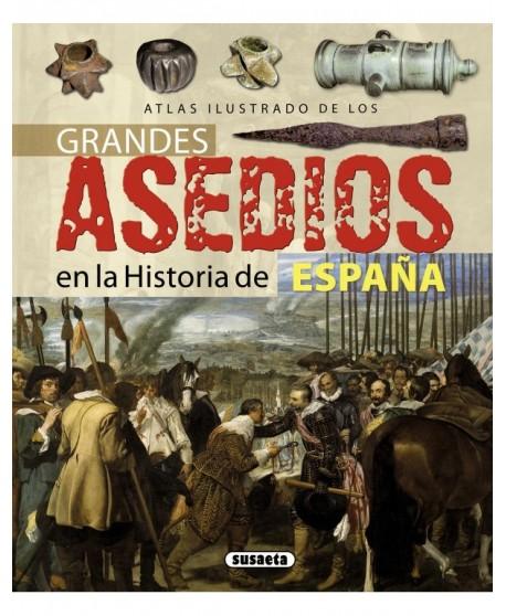 Grandes asedios en la historia de España