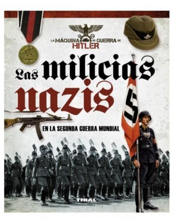 Las milicias nazis en la...