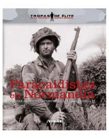 Paracaidistas en Normandía....