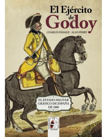 El Ejército de Godoy. El...