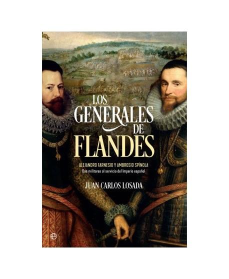 Los generales de Flandes Alejandro Farnesio y Ambrosio de Spínola, dos militares al servicio del imperio español