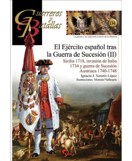 Ejército español tras la Guerra de Sucesión (II)