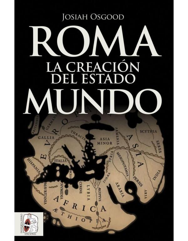 Resultado de imagen de roma la creacion del estado mundo