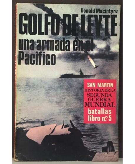 Batalla del Golfo de Leyte: una Armada en el Pacífico