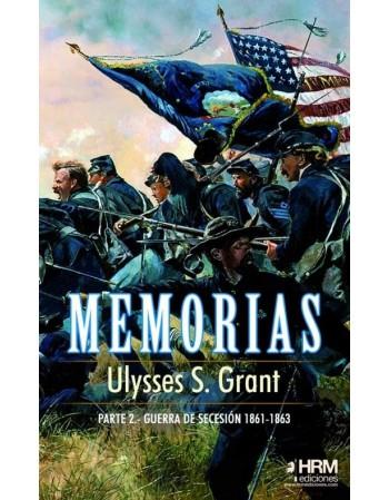 Memorias Ulysses S. Grant ....