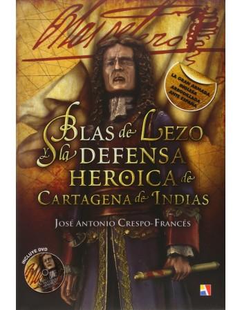 Blas de Lezo y la Defensa...