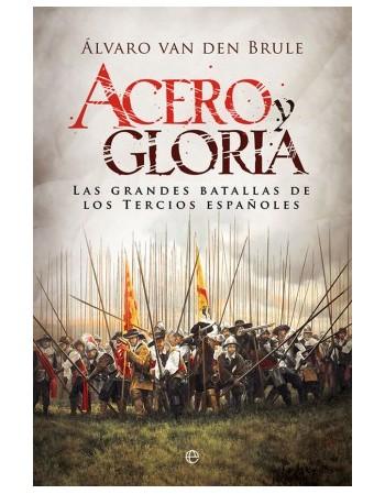 Acero y gloria Las grandes...