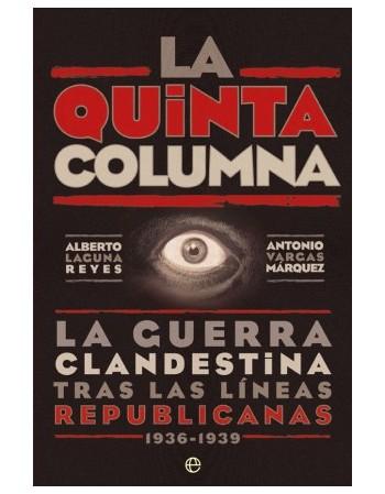 La Quinta Columna La guerra...