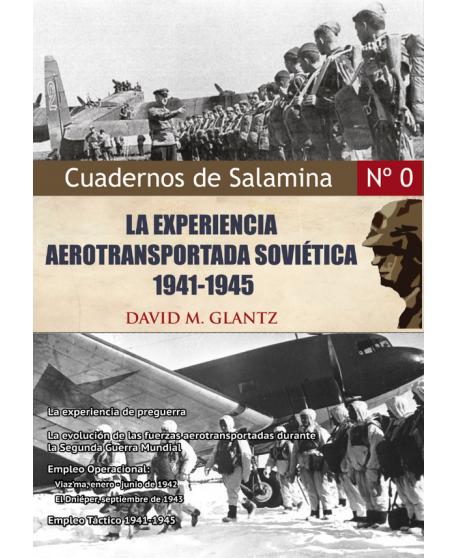 La Experiencia Aerotransportada Soviética, 1941-45.