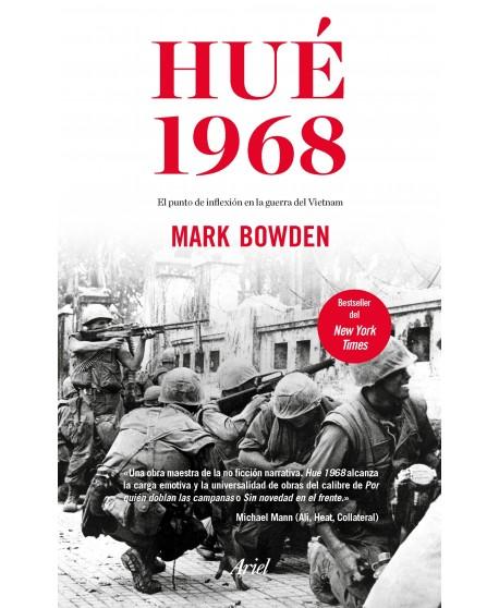 Hué 1968  el punto de inflexión en la guerra de Vietnam