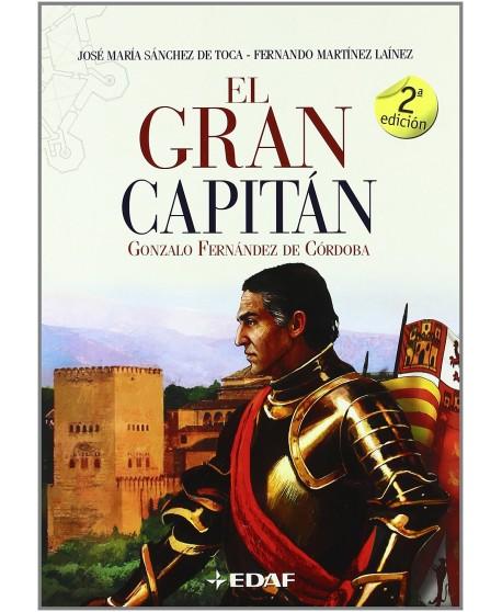 El Gran Capitán: Gonzalo Fernández de Córdoba