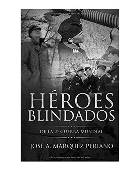 Héroes Blindados de la 2ª Guerra Mundial