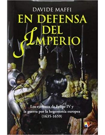 En Defensa Del Imperio. Los...