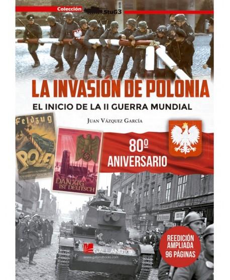 La Invasión De Polonia. (II Edición Ampliada)