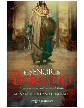El señor de Bobastro El...