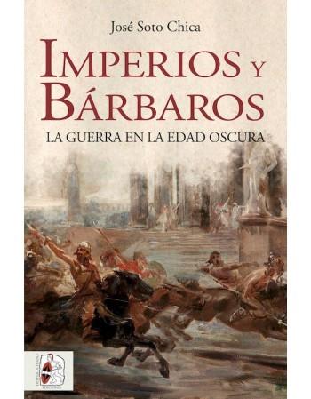 Imperios y bárbaros. La...