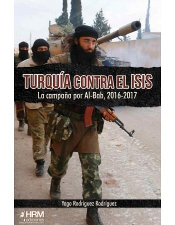 Turquía contra el ISIS La...