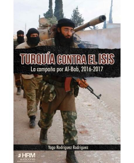 Turquía contra el ISIS La campaña por Al-Bab, 2016-2017