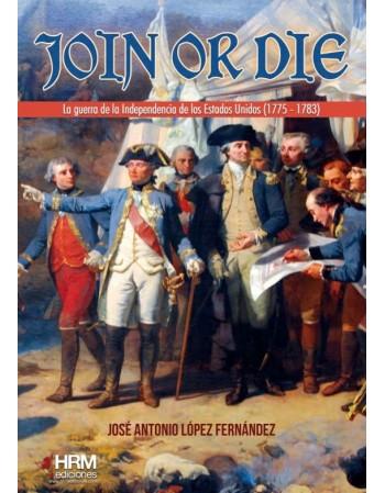 Join or die La guerra de...