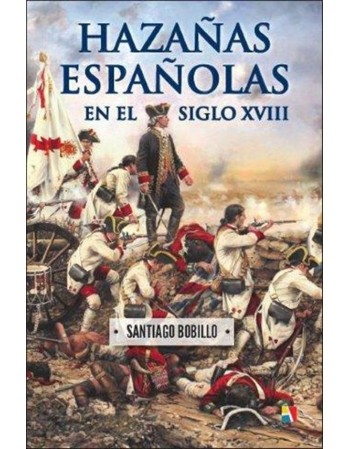 Hazañas Españolas en el...