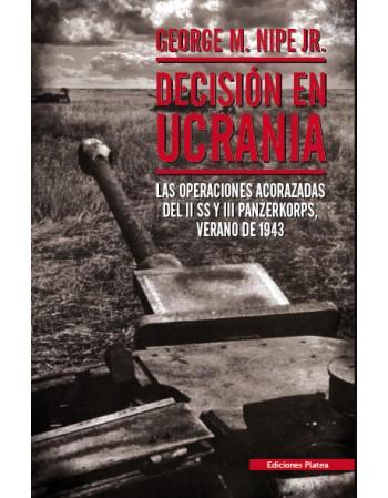 Decisión en Ucrania: Las...