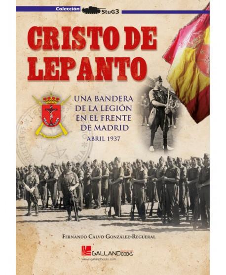 Cristo De Lepanto. Una Bandera De La Legión En El Frente De Madrid.