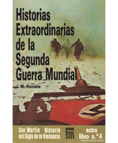 Historias extraordinarias de la II Guerra Mundial