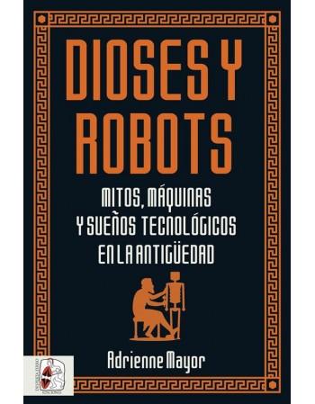 Dioses y robots. Mitos,...