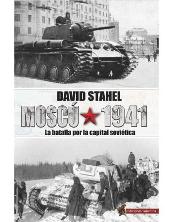 MOSCÚ 1941. La batalla por...