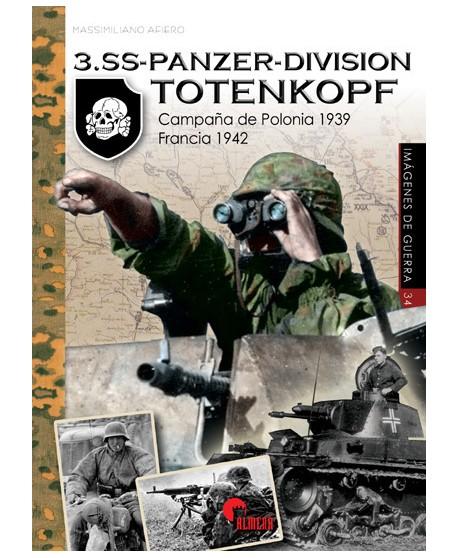 3.SS-Panzer-División Totenkopf - Campaña de Polonia 1939 - Francia 1942