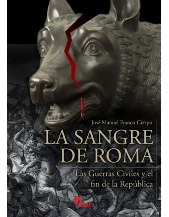 La sangre de Roma. Las...