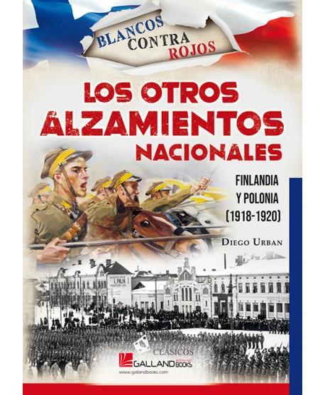 Los otros alzamientos nacionales. Finlandia y Polonia 1918-1920