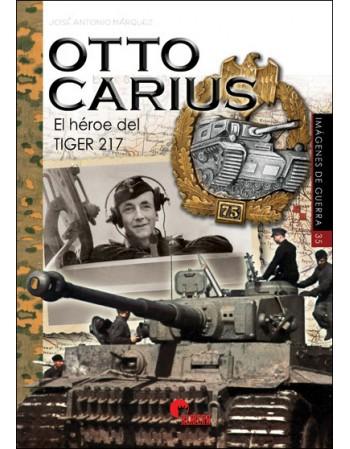 OTTO CARIUS. El héroe del...