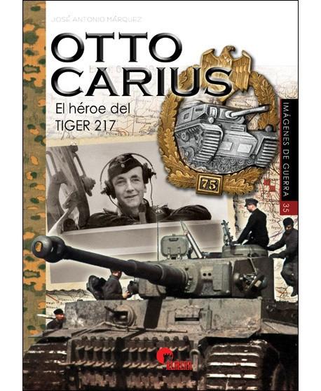 OTTO CARIUS. El héroe del tiger 217