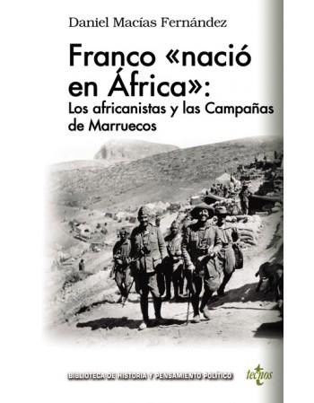 Franco «nació en África»:...