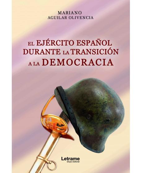 El Ejército español durante la transición a la democracia