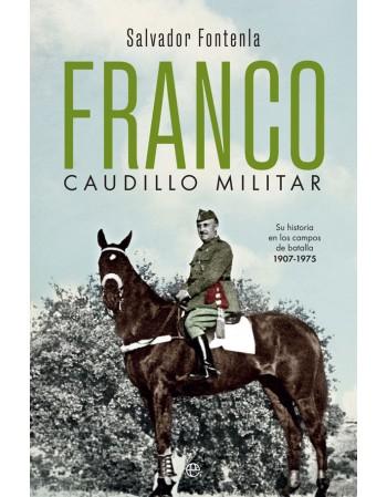 Franco, caudillo militar Su...