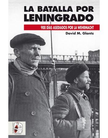 La batalla por Leningrado....