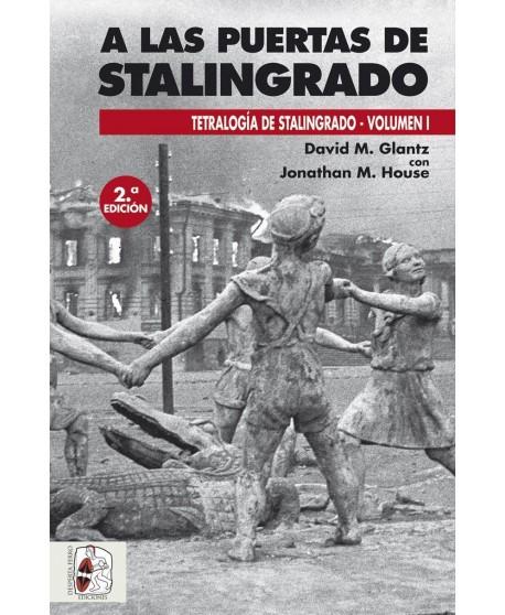 A las puertas de Stalingrado - 2.ª edición