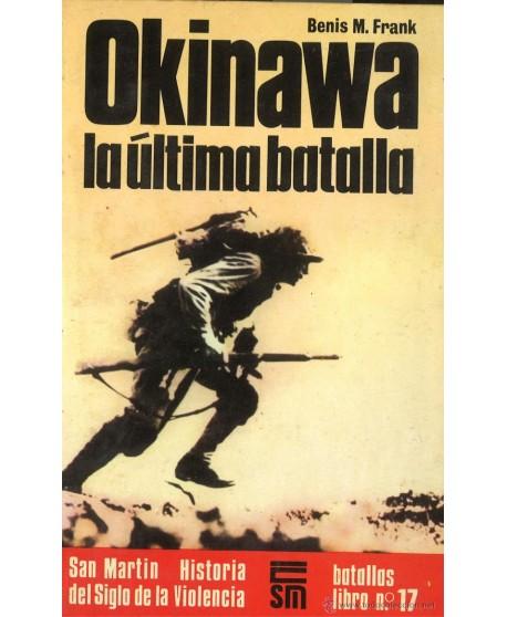 Okinawa: La última batalla