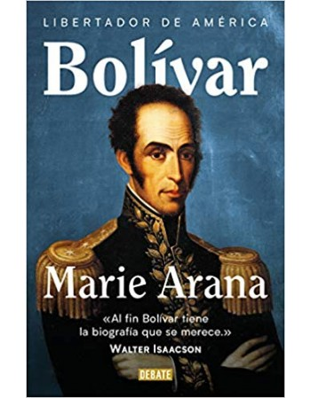 Bolívar: Libertador de América
