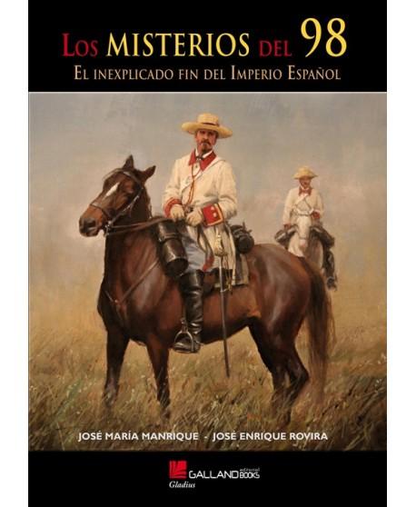 Los Misterios del 98. El inexplicado fin del imperio español