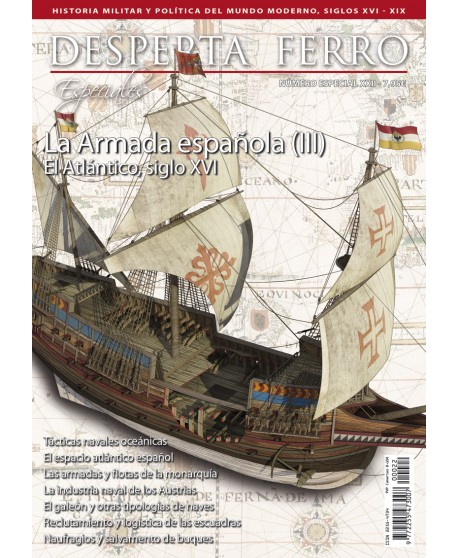 La Armada española (III). El Atlántico, siglo XVI