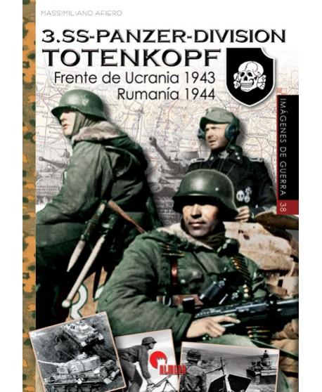 SS-PANZER-DIVISION TOTENKOPF. Frente de Ucrania 1943. Rumanía 1944