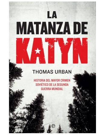 La matanza de Katyn...