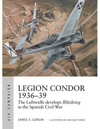 Legion Condor 1936–39 The...