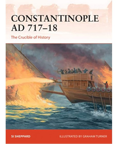 Osprey Campaign nº 347 Constantinople AD 717–18